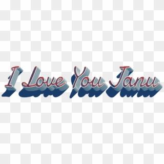 I Love You Janu Name Wallpaper Janu I Love You Wallpaper Hd Hd